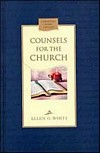Counsels for the Church