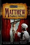 Matthew: Prophecy Fulfilled