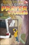 Guide's Greatest Prayer Stories