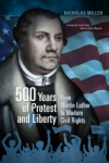 500 Years of Protest and Liberty