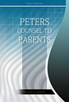 Peter's Counsel to Parents
