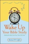 Wake Up Your Bible Study