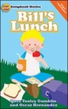 Bill's Lunch: I Can Read Series