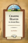 Chasing Heaven to Avoid Hell