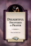 Delightful Discoveries in Prayer