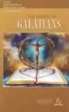 The Gospel in Galatians Adult Bible Study Guide 3Q 2017