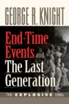 End-Time Events and The Last Generation
