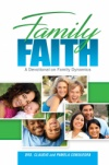 Family Faith (2017 Family Devotional)