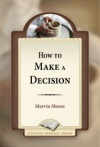 How to Make a Decision