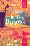 In His Presence (2019 Women's Devotional)
