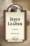 Jesus the Leader