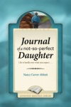 Journal of a Not-So-Perfect Daughter