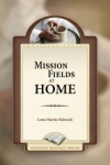 Mission Fields at Home