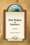 One World In Prophecy