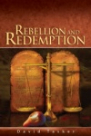 Rebellion and Redemption Bible Book Shelf 1Q 2016