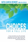 Ten Choices For A Full Life