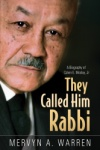 They Called Him Rabbi
