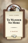 To Wander No More