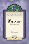 Wellness: The Inside Story