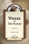 Where is Thy Flock?
