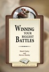 Winning Your Biggest Battles