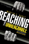Reaching the Unreachable