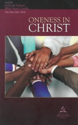 Oneness in Christ (Adult Bible Study Guide 4Q 2018)