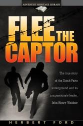 Adventist ebooks flee the captor herbert ford flee the captor fandeluxe Choice Image