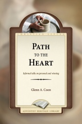Adventist ebooks path to the heart glenn a coon path to the heart fandeluxe Choice Image